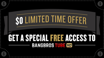 Get FREE ACCESS to BangBros NOW! Limited time offer